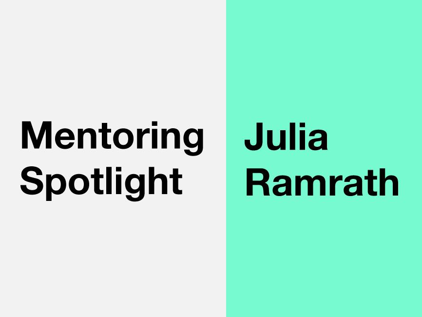 A banner which reads 'Mentoring Spotlight: Julia Ramrath'