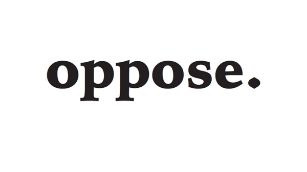 Front cover of Oppose Magazine: a white background with the word 'Oppose' written across