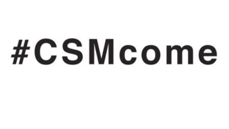 #CSMcome