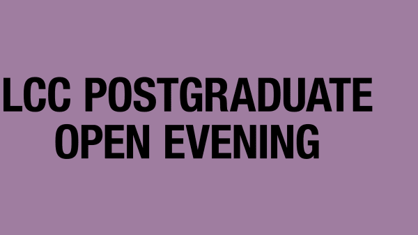 Purple background with black text reading LCC Postgraduate Open Evening