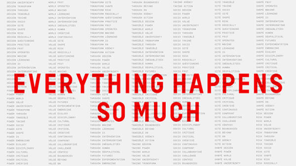 Red text reading 'Everything Happens so Much' overlays grey text arranged in columns