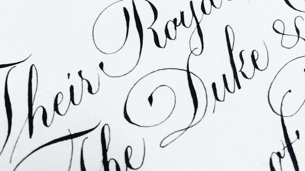 Alice Mazzilli calligraphy work, visible words: Their / Duke / Sussex