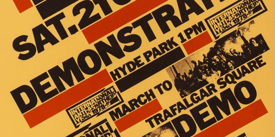 A typographic poster promoting an anti-Apartheid demonstration designed by David King.