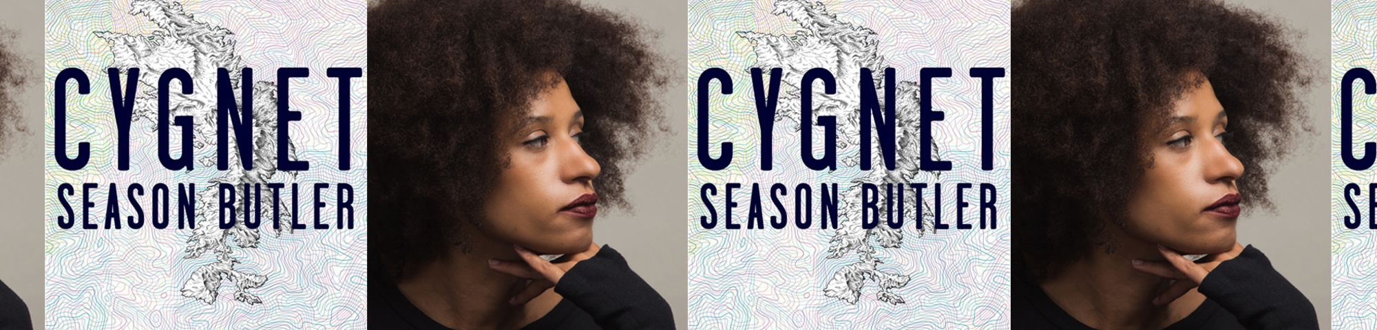 Photographic portrait of Season Butler AND book cover of Season Butler's novel, Cygnet. Repeat pattern.