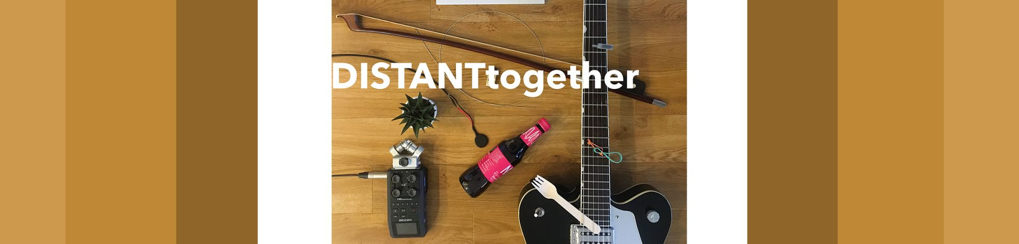 Distanttogether text with guitar and plant on a table
