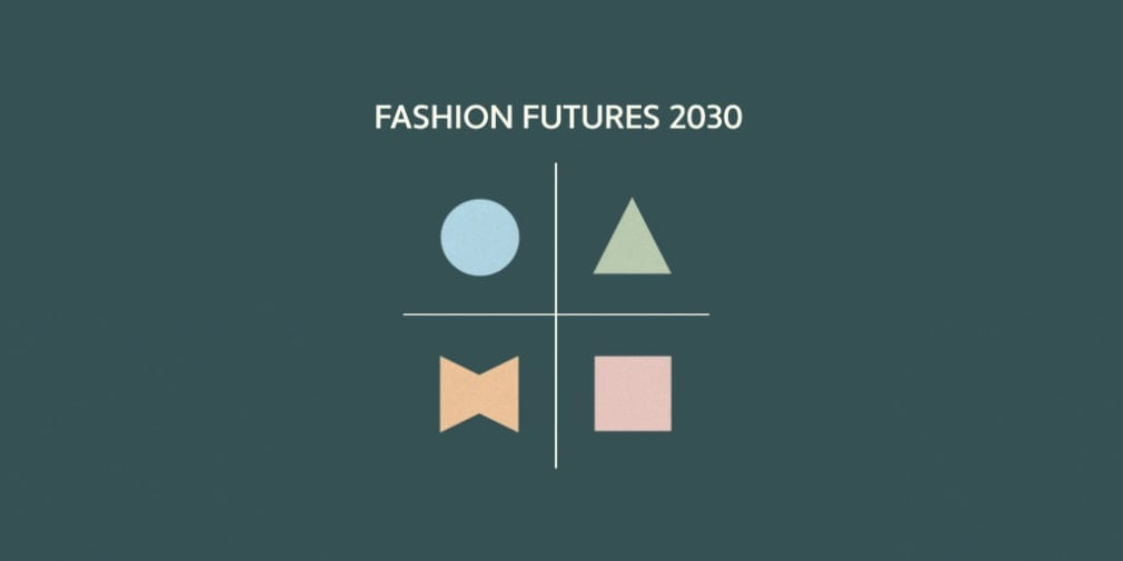 Fashion Futures 2030
