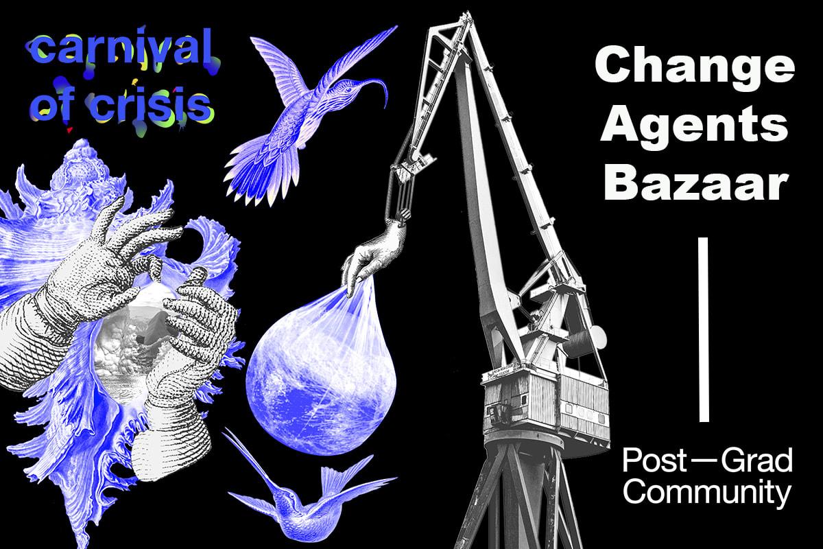 Carnival of Crisis: Change Agents Bazaar