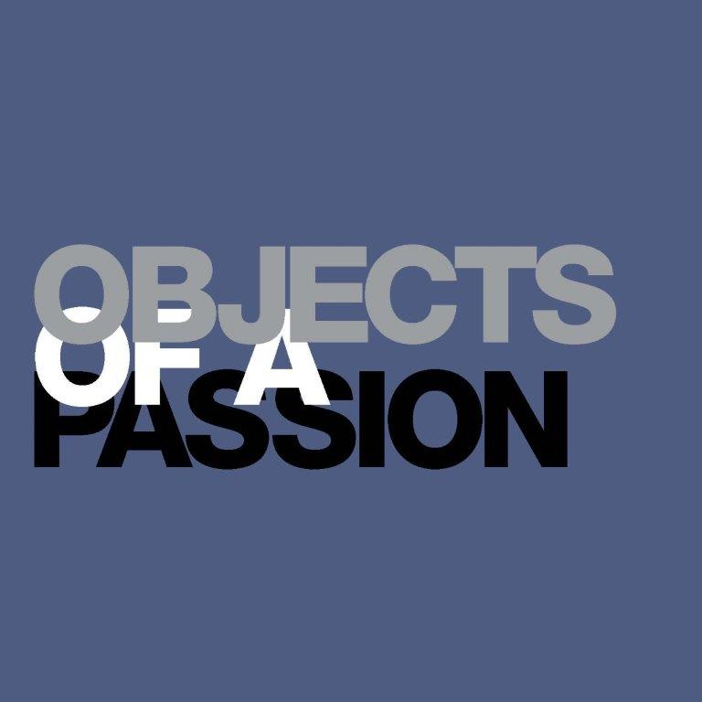 Objects of a Passion - overlapping graphic on blue background