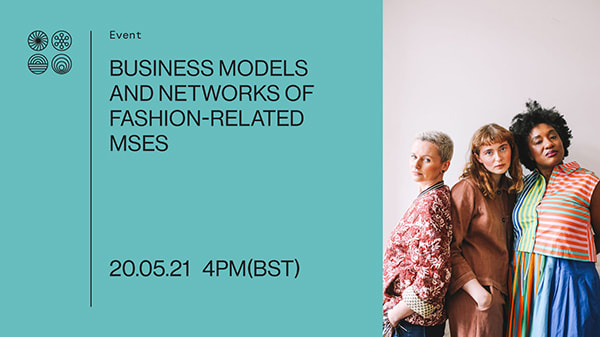 Fostering Sustainable Practices: Business models and networks of fashion-relate