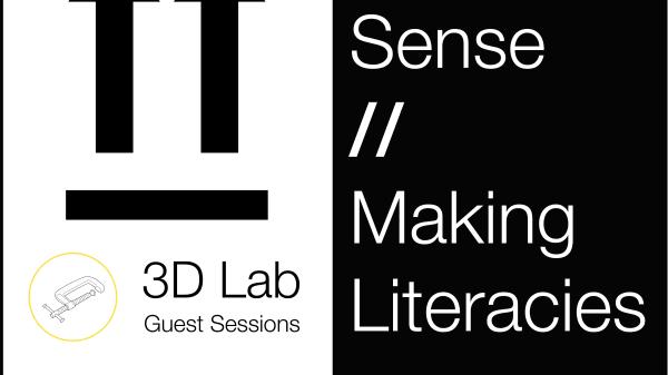Making Sense // Making Literacies 3: Hosting Space // Enabling Practice