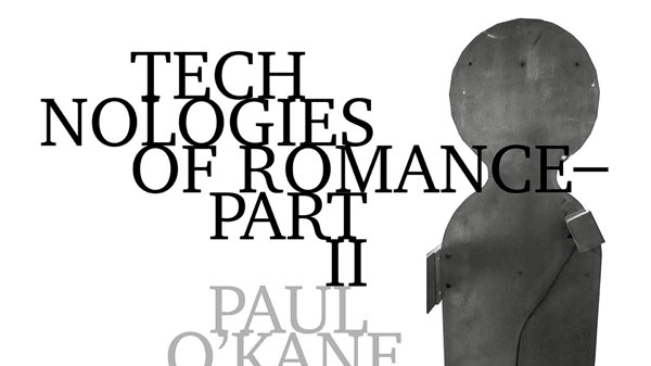 Technologies of Romance II: Talk and Q&A