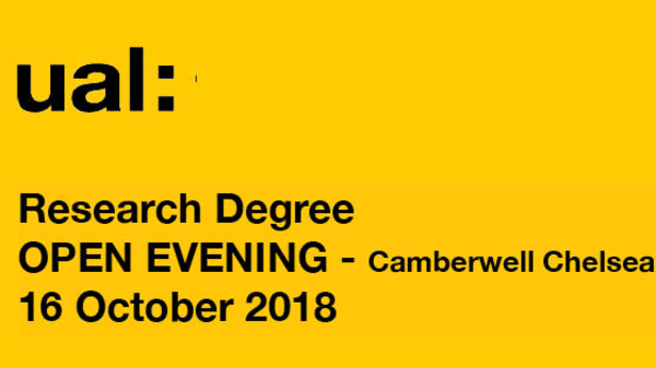 UAL PhD OPEN EVENINGS 2018 - CCW
