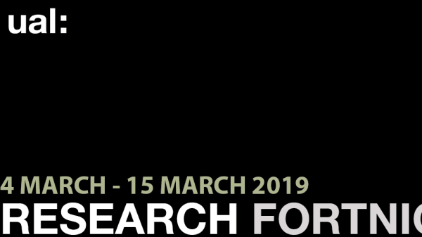 UAL Research Fortnight 2019