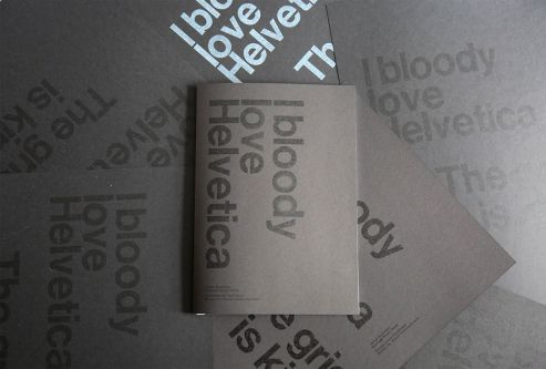Sundeep's Final Major Project, a booklet entitled 'I bloody love Helvetica'.
