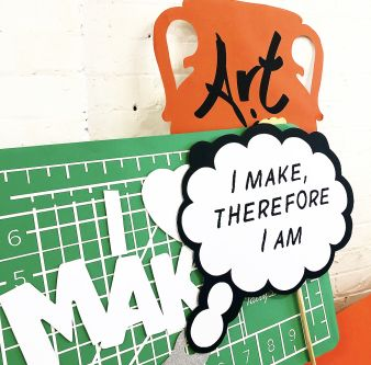 Props for a campaign including large thought bubble declaring I Make Therefore I Am