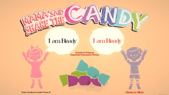 Animation of two children with their arms in the air, with speech bubbles saying 'I am ready'. The text at the top of the screen reads, 'Mama said share the candy'.