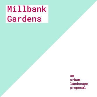 Millbank gardens proposal cover.
