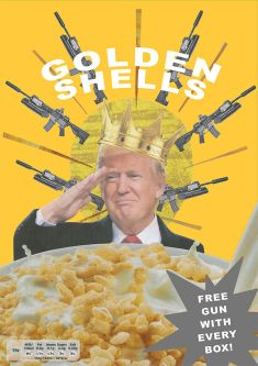 Mock-up of a cereal box with Donald Trump surrounded by guns.