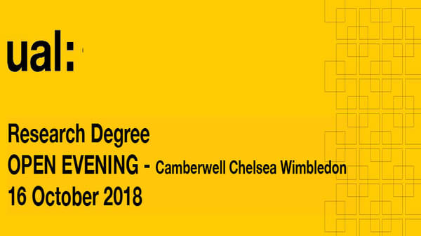 UAL PhD OPEN EVENINGS 2018 - CCW