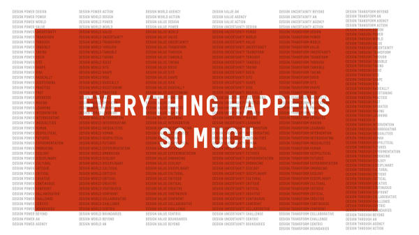 Everything Happens So Much: London Design Festival at LCC