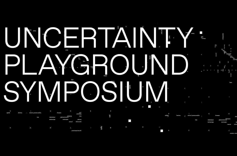 Uncertainty Playground Symposium: Introducing the Speakers