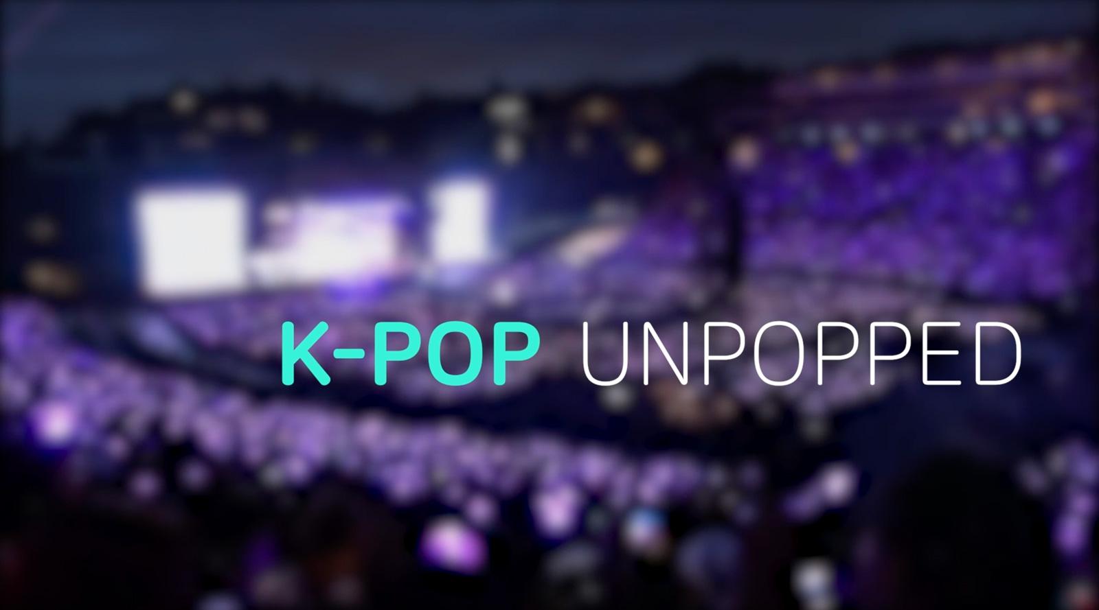K-Pop Unpopped