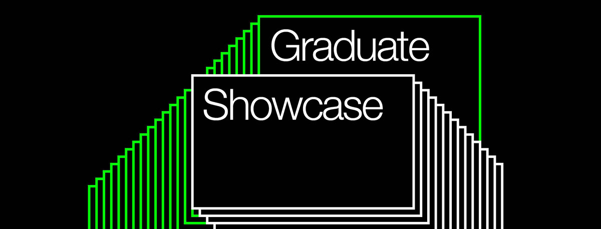 A black, white and lime green banner which reads 'Graduate Showcase' surrounded by geometric lines.