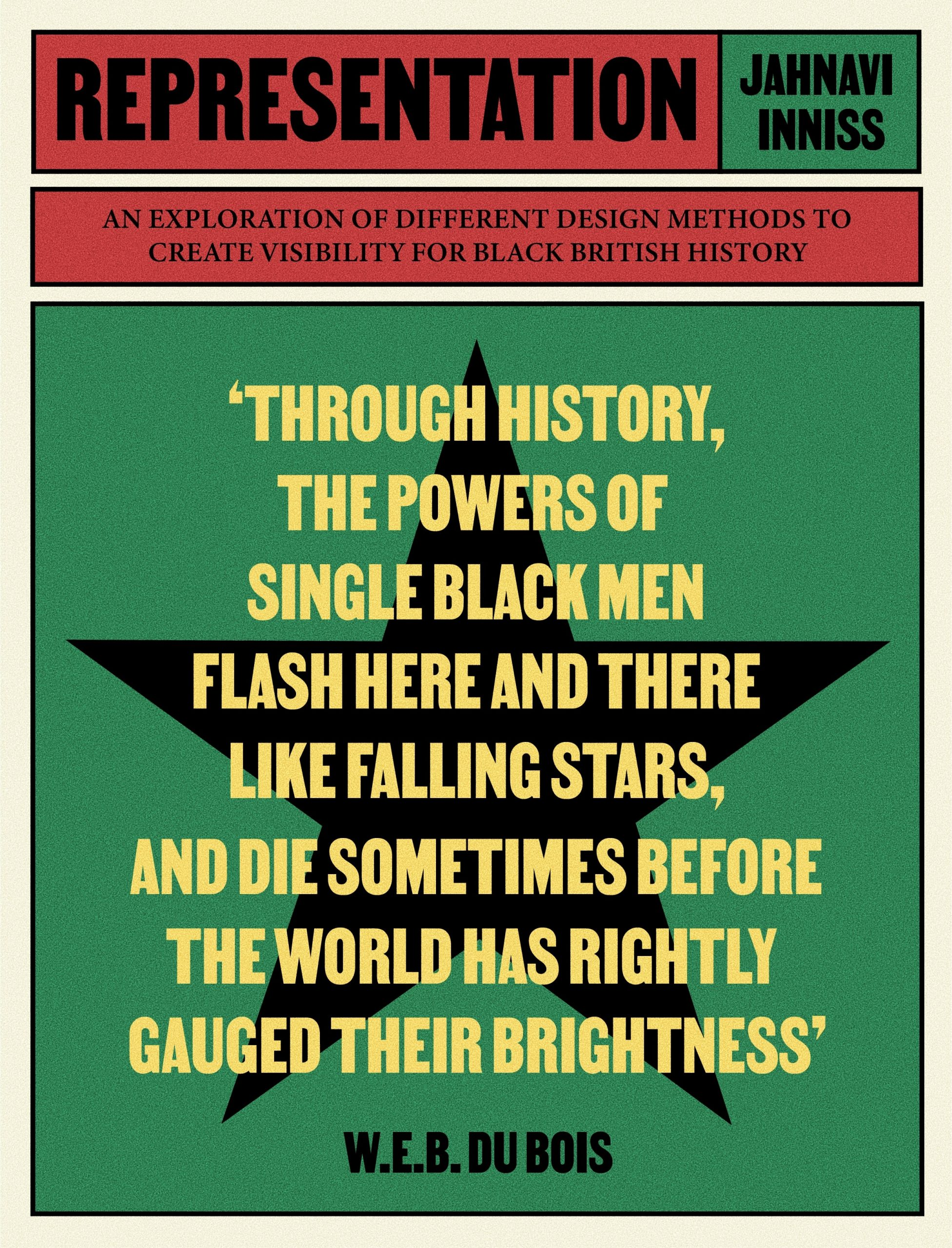 Poster in black, yellow, red and green with W. E. B.  Du Bois quote